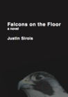 Falcons on the Floor