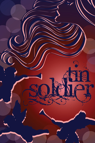 Tin Soldier by Monica Leonelle