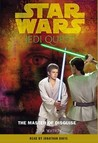 Star Wars: Jedi Quest #4: The Master of Disguise