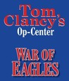 War of Eagles by Tom Clancy