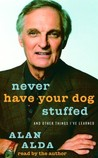 Never Have Your Dog Stuffed, Warren Beatty, My Life So Far, Dean and Me, Cary Grant, and John