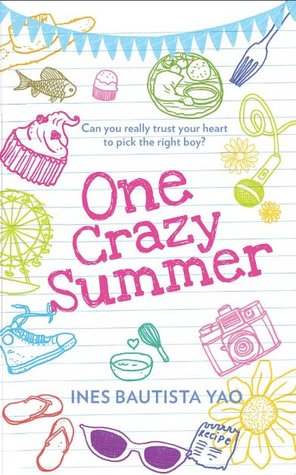 One Crazy Summer by Ines Bautista-Yao