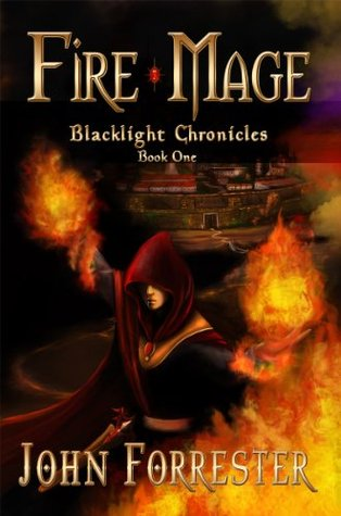 Fire Mage (Blacklight Chronicles, #1)