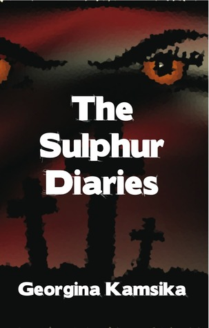 The Sulphur Diaries by Georgina Kamsika