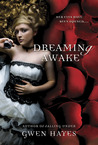 Dreaming Awake by Gwen Hayes
