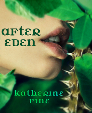 After Eden by Katherine Pine
