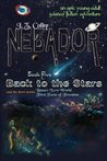 Back to the Stars (NEBADOR, #5)
