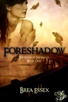Foreshadow (The Shadow Imperium, #1)