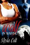 Wolf in Waiting (Blackburn Falls, #1)