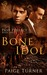 Bone Idol (Past Perfect, #1)