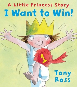 I Want to Win! by Tony Ross