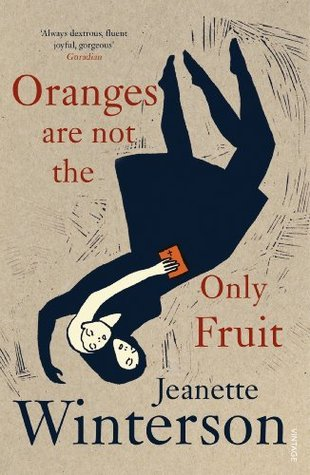 Oranges Are Not the Only Fruit by Jeanette Winterson