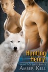 Hunting Henry (Moon Pack, #8)
