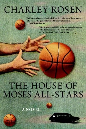 The House of Moses All-Stars: A Novel