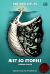 Just So Stories (Sekadar Cerita)