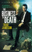 The Business of Death (Death Works Trilogy #3)