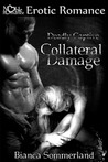 Collateral Damage (Deadly Captive, #2)