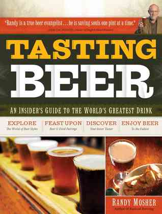 Tasting Beer by Randy Mosher