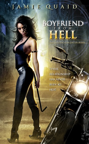 Boyfriend from Hell by Jamie Quaid
