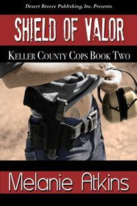 Shield of Valor (Keller County Cops, #2)
