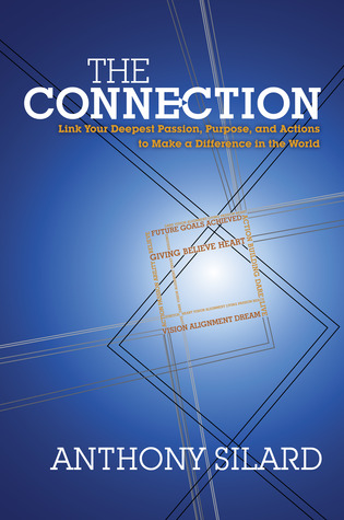 The Connection by Anthony Silard