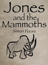 Jones and the Mammoths