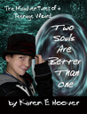 Two Souls Are Better Than One (The Misadventures of a Teenage Wizard, #1)