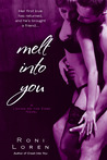 Melt into You (Loving on the Edge, #2)