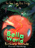 Bella World (The Three Lost Kids, #2)