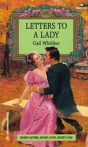Letters to a Lady by Gail Whitiker