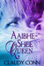Aaibhe-Shee Queen (Legend, #0.25)