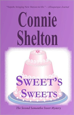 Sweet's Sweets by Connie Shelton