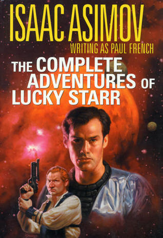 The Complete Adventures of Lucky Starr (Lucky Starr Vol.1-6 omnibus)