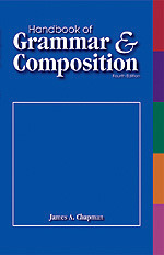 Handbook of Grammar and Composition by James A. Chapman