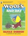 Woof's Bad Day