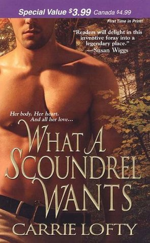 Cover image for What a Scoundrel Wants by Carrie Lofty. Forest background. A shirtless man with tan skin and folded arms faces us, slightly to the left, visible only from his chin to his incongruous belt buckle.