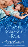 How to Romance a Rake (Ugly Ducklings #2)