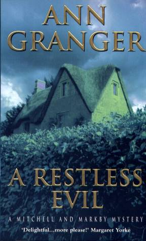A Restless Evil by Ann Granger