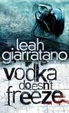 Vodka Doesn't Freeze (Detective Jill Jackson, #1)