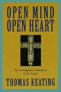 Open Mind, Open Heart by Thomas Keating