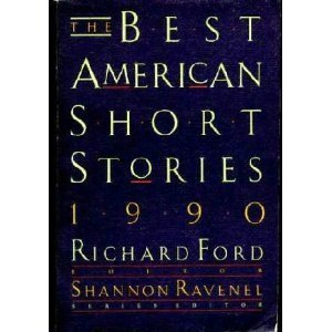 The Best American Short Stories 1990 by Richard Ford