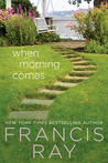 When Morning Comes: A Family Affair Novel