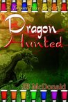 Dragon Hunted (Dragon, #1)