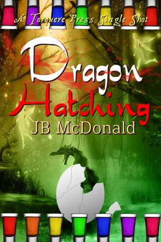 Dragon Hatching by J.B. McDonald
