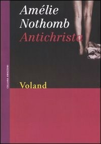 Antichrista by Amélie Nothomb