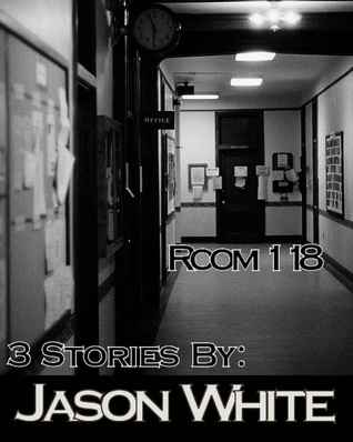Room 118 by Jason  White