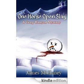 One Horse Open Slay by James Mullaney