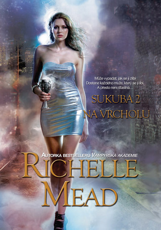 Na vrcholu by Richelle Mead