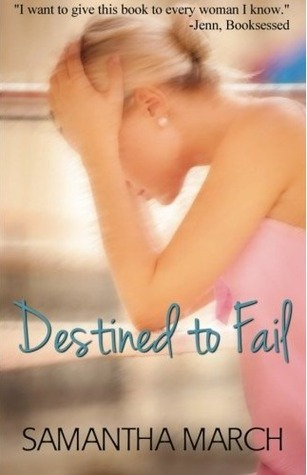 Destined to Fail by Samantha March