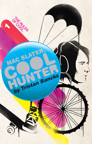 Mac Slater Cool Hunter 1 by Tristan Bancks